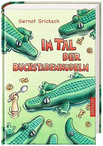 Cover des Mediums: Im Tal der Buchstabennudeln