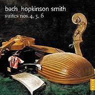 Bach: Suites Nos. 4, 5 & 6 (Arr. for Lute)