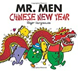 Mr Men Chinese New Year (Mr Men & Little Miss Celebrat)
