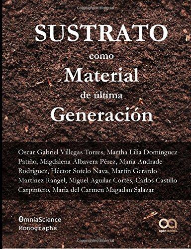Sustratos como material de última generación por Oscar Gabriel Villegas Torres