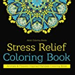 Adult Coloring Books: Stress Relief C...