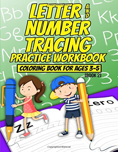 Letter & Number Tracing Practice Workbook & Coloring book for Ages 3-5 (Book Two)
