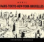 Paris, Tokyo, New-York, Bruxelles de François Avril