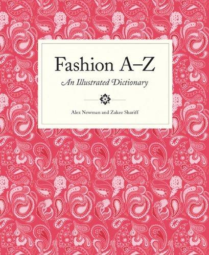 Portada del libro Fashion A to Z: An Illustrated Dictionary (Mini) by Alex Newman (2013-04-22)