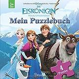 Disney Die Eiskönigin: Mein Puzzlebuch: Mit 4 Puzzles zu je 12 Teilen