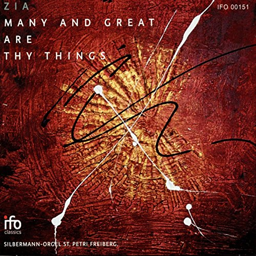 ZIA: Many and Great Are Thy Things (Silbermann Orgel Sankt Petri, Freiberg)