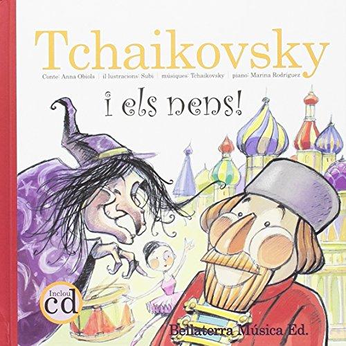 Tchaikovsky i els nens (Els grans compositors i els nens)