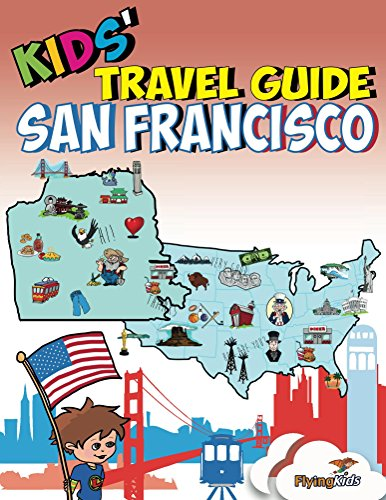 Kids' Travel Guide - San Francisco: The fun way to discover San Francisco - especially for kids (Kids' Travel Guides Book 11) (English Edition)