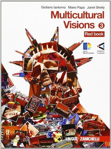 Multicolour visions. Workbook. Con multicultural visions. Con espansione online. Per la Scuola media: 3