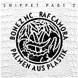 Palmen aus Plastik [Explicit] (Snippet, Pt. 2)
