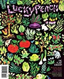 Lucky Peach Issue 15 Summer 2015: The Plant Kingdom-