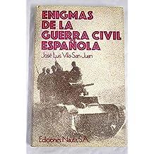 Enigmas de la Guerra Civil Española