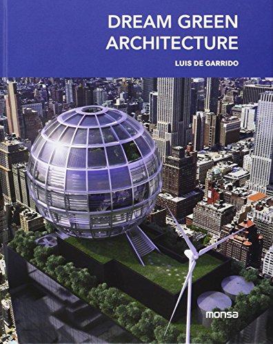 Dream green architecture