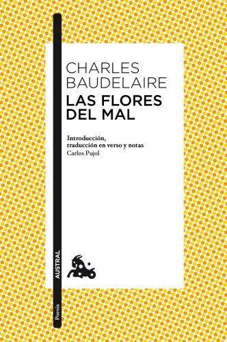Las flores del mal (Poesía) por Charles Baudelaire