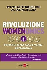 Rivoluzione womenomics (Mondo economico Vol. 157) (Italian Edition) Kindle Edition