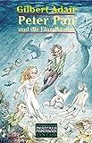 Peter Pan und die Einzelkinder (Phantasia Paperback Fantasy)