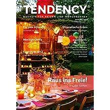 TENDENCY: Magazin für Reisen und Wohlergehen