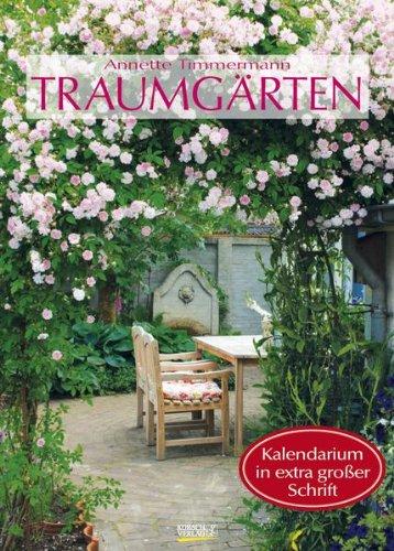 Traumgärten 2013 Grossdruck-Kalender