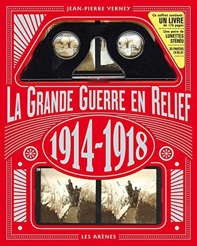 La grande guerre de 1914-1918 en relief