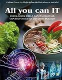 All you can IT: Cook-book della sanità digitale, ovvero storie di devianti positivi