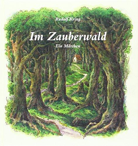 Preisvergleich Produktbild Im Zauberwald: Ein Märchen