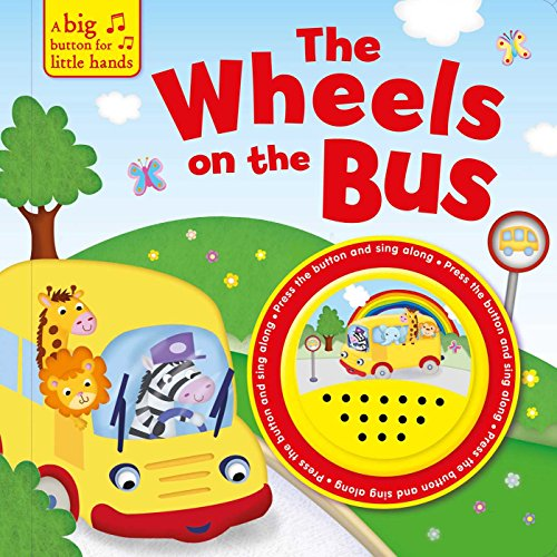 The Wheels on the Bus (A Big Button for Little Hands Sound Book) por Igloobooks