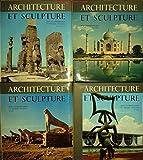 Architecture et sculpture des origines à nos jours