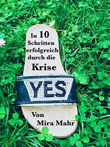 YES - In 10 Schritten erfolgreich durch die Krise