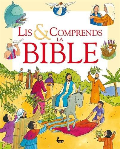 Lis & comprends la Bible