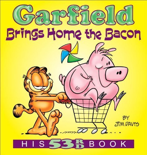 Garfield Brings Home the Bacon: His 53rd Book (Garfield New Collections) by Jim, Jr. Davis (2012-04-01)