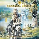 Angelica Musica, Vol 1 : Musique instrumentale