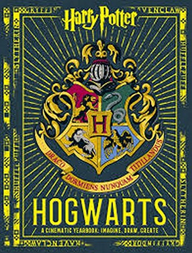 Harry Potter Hogwarts. A Cinematic Yearbook