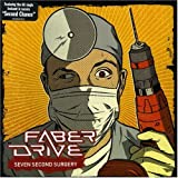 Songtexte von Faber Drive - Seven Second Surgery