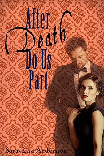 After Death Do Us Part (English Edition)