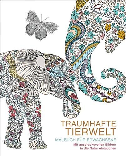 Malbuch für Erwachsene: Traumhafte Tierwelt