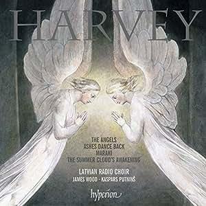 Jonathan Harvey: The Angels / Ashes Dance Back / Marahi / u.a.
