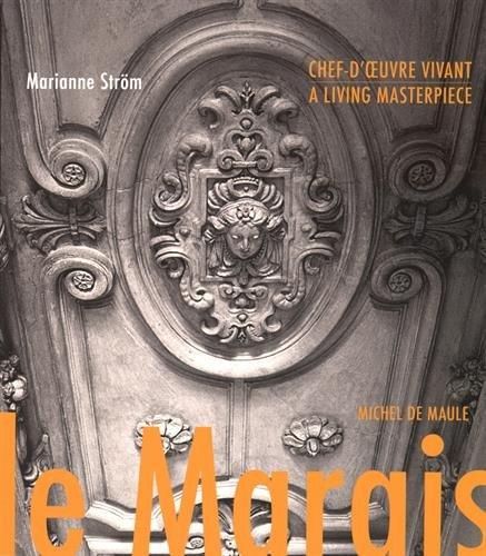 Le Marais, chef d'oeuvre vivant