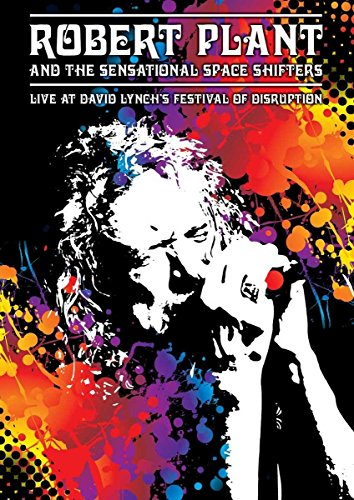 Bild von Robert Plant And The Sensational Space Shifters - Live At David Lynch's Festival Of Disruption