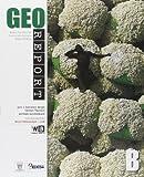 Georeport. Per le Scuole superiori. Con espansione online: 2