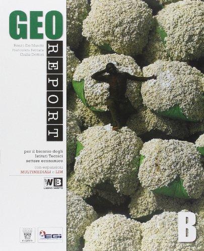 Georeport. Con espansione online. Per le Scuole superiori: 2