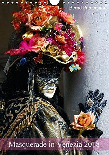 Venezianische Kostüm Fotos - Masquerade in Venezia (Wandkalender 2018 DIN