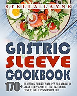 Gastric Sleeve Cookbook 3 Manuscripts 170 Recipes For Fluid