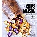Chips maison et les meilleures recettes de frites