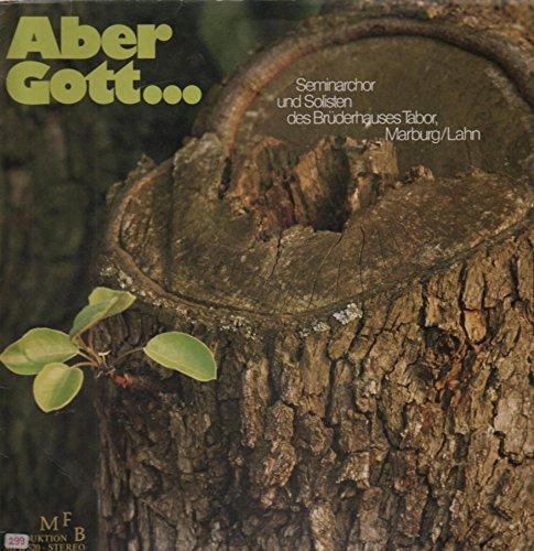 Aber Gott... [Vinyl LP]
