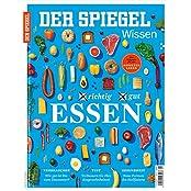 SPIEGEL WISSEN 1/2017: Richtig gut essen