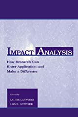 Impact Analysis: How Research Can Enter Application and Make A Difference (Applied Social Research Series) (English Edition) Kindle Ausgabe