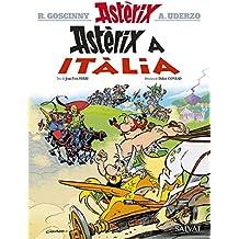 Astèrix a Itàlia (Catalá - A Partir De 10 Anys - Astèrix - La Col·Lecció Clàssica)