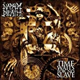 Songtexte von Napalm Death - Time Waits for No Slave