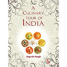 A Culinary Tour of India
