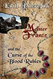 Meister Frantz and the Curse of the Blood Rubies (Hangman of Nuremberg Book 3)